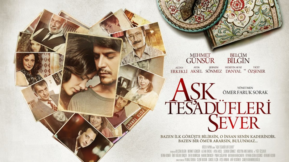 Ask Tesadüfleri Sever {Love Likes Coincidences} ~ Movie Review ~ If Existence Is Not A Coincidence, Love Can That Be?